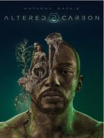 [美] 副本 第二季 (Altered Carbon Season 2) (2020)